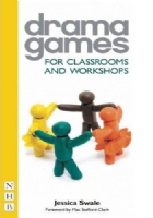 Drama Games for Classrooms and Workshops Book